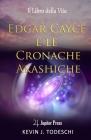 Edgar Cayce e le Cronache Akashiche: Il Libro della Vita Cover Image