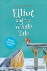 Elliot and the Whale Tale Cover Image
