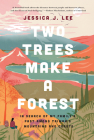 Two Trees Make a Forest: In Search of My Family's Past Among Taiwan's Mountains and Coasts Cover Image