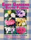 Easy Gardens for South Florida Cover Image