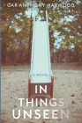 In Things Unseen Cover Image