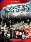 The Assassination of JFK (Cornerstones of Freedom) Cover Image
