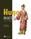 Hugo in Action : Static sites and dynamic Jamstack apps Cover Image