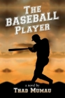 The Baseball Player Cover Image