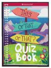 This or That . . . or That?: Quiz Book Cover Image