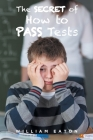 The Secret of How to Pass Tests Cover Image