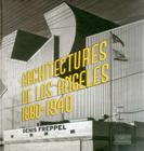 Architecture de Los Angeles: 1880-1940 (English & French) Cover Image