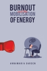 Burnout and the Mobilisation of Energy Cover Image