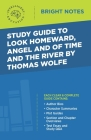 Study Guide to Look Homeward, Angel, and Of Time and the River by Thomas Wolfe Cover Image
