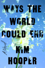 Ways the World Could End Cover Image