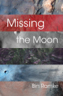 Missing the Moon Cover Image