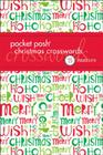 Pocket Posh Christmas Crosswords 4: 75 Puzzles Cover Image