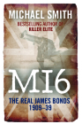 MI6: The Real James Bonds 1919-1939 Cover Image