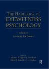 The Handbook of Eyewitness Psychology: Volume I: Memory for Events Cover Image