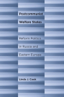 Postcommunist Welfare States: Reform Politics in Russia and Eastern Europe Cover Image