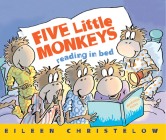 Five Little Monkeys Reading in Bed (A Five Little Monkeys Story) Cover Image