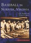 Baseball in Norfolk, Virginia (Images of Baseball) Cover Image