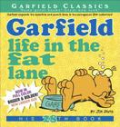 Garfield Life in the Fat Lane: His 28th Book Cover Image