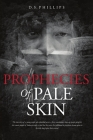 Prophecies Of Pale Skin Cover Image