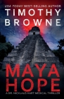 Maya Hope: A Medical Thriller (Dr. Nicklaus Hart Novel #1) Cover Image