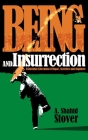 Being and Insurrection: Existential Liberation Critique, Sketches and Ruptures Cover Image