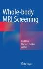 Whole-Body MRI Screening Cover Image