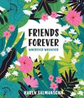 Friends Forever Wherever Whenever: A Little Book of Big Appreciation Cover Image