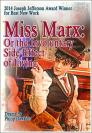Miss Marx: Or The Involuntary Side Effect of Living Cover Image