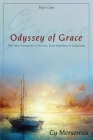 Odyssey of Grace: The New Testament in Review, from Matthew to Galatians Cover Image