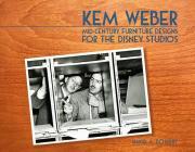 Kem Weber: Mid-Century Furniture Designs for the Disney Studios Cover Image