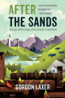 After the Sands: Energy and Ecological Security for Canadians Cover Image
