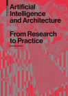 Artificial Intelligence and Architecture: From Research to Practice Cover Image