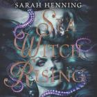Sea Witch Rising Lib/E Cover Image