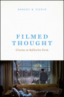 Filmed Thought: Cinema as Reflective Form Cover Image
