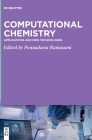 Computational Chemistry: Applications and New Technologies Cover Image