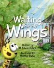 Waiting For My Wings Cover Image