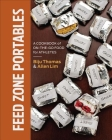 Feed Zone Portables: A Cookbook of On-The-Go Food for Athletes Cover Image