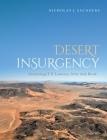 Desert Insurgency: Archaeology, T. E. Lawrence, and the Arab Revolt Cover Image