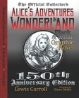 Alice's Adventures in Wonderland: Official 150th Anniversary Edition Unabridged Graphic Novel Cover Image