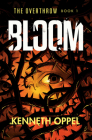 Bloom (The Overthrow #1) Cover Image