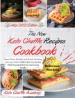 The New Keto Chaffle Recipes Cookbook: Super-Tasty, Healthy And Mouth Watering 100+ Low-Carb Waffles That You Can Eat While Staying In Ketosis And Los Cover Image