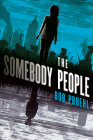 The Somebody People: A Novel (The Resonant Duology #2) Cover Image