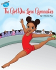 The Girl Who Loves Gymnastics Cover Image