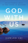 God with Us: Encountering Jesus in the Gospel of Matthew Cover Image