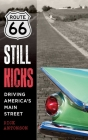 Route 66 Still Kicks: Driving America's Main Street Cover Image
