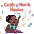 Cassidy and the Mixed Up Numbers Cover Image
