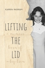 Lifting the Lid: A memoir born of adoption Cover Image