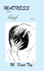 Madness with Grief Cover Image