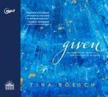 Given: The Forgotten Meaning and Practice of Blessing Cover Image