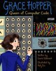 Grace Hopper: Queen of Computer Code (Women Who Changed Our World) Cover Image